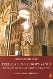 Catherine Royer-Hemet - Prédication et propagande au temps d'Edouard III Plantagenêt.