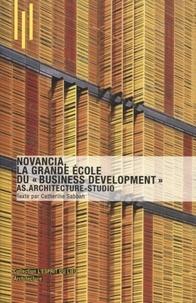 """Catherine Sabbah - Novancia, la grande école du """"business development"""" - AS Architecture-Studio."""