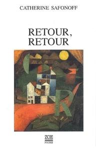 Catherine Safonoff - Retour, retour.