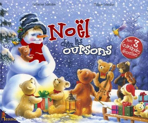 Catherine Salembier - Noël chez les oursons - Avec 3 guirlandes décoratives.