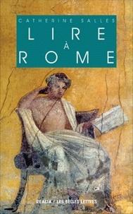 Catherine Salles - Lire à Rome.