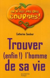 Deedr.fr Trouver (enfin!) l'homme de sa vie Image