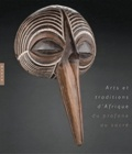 Catherine Sargos et Patrick Sargos - Arts et traditions d'Afrique - Du profane au sacré.