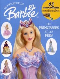 Catherine Saunders - Barbie : princesses et contes de fées - Album d'autocollants.