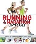 Catherine Saunders et Hugo Wilkinson - Running & marathon - L'intégrale.