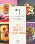 Catherine Saunier-Talec - Des recettes légères & gourmandes.