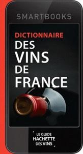 Catherine Saunier-Talec - Dictionnaire des vins de France.