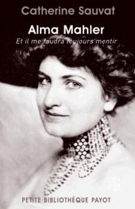 Deedr.fr Alma Mahler - Et il me faudra toujours mentir Image