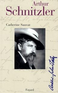 Catherine Sauvat - Arthur Schnitzler.