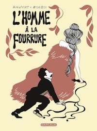 Catherine Sauvat et Anne Simon - L'homme à la fourrure.