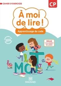Catherine Savadoux-Wojciechowski et Jean-Michel Bouillaud - A moi de lire ! CP - Cahier d'apprentissage du code.