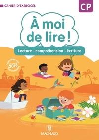 Catherine Savadoux-Wojciechowski et Chrystèle Bertrand - A moi de lire ! CP - Lecture compréhension écriture.