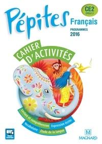 Catherine Savadoux-Wojciechowski et Claire Bey-Chenu - Français CE2 Cycle 2 Pépites - Cahier d'activités.