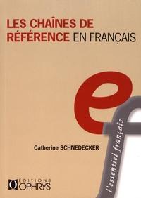 Catherine Schnedecker - Les chaînes de référence en français.