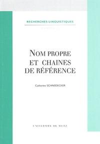 Catherine Schnedecker - Nom propre et chaînes de référence.