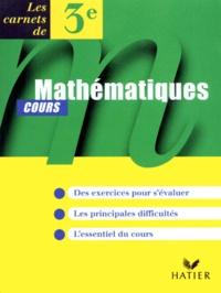 Catherine Schuwer et Joseph Cesaro - Mathématiques 3e - Cours.