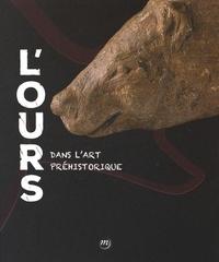 Catherine Schwab et Elena Man-Estier - L'ours dans l'art préhistorique.