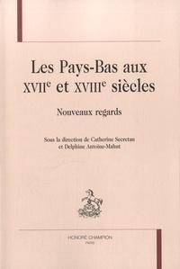 Les Pays-Bas aux XVIIe et XVIIIe siècles - Nouveaux regards.pdf