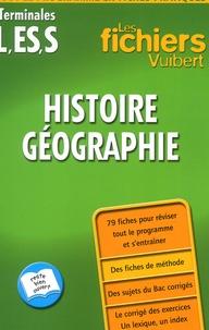 Catherine Sedel-Lemonnier et Rozenn Le Guennec - Histoire-Géographie Terminales L/ES/S.