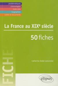 La France au XIXe siècle en 50 fiches.pdf