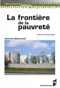 Catherine Sélimanovski - La frontière de la pauvreté.