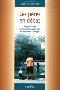 Catherine Sellenet - Les pères en débat.
