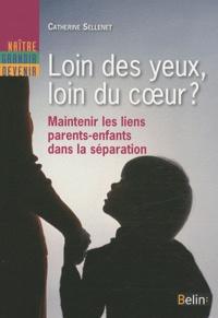 Loin des yeux, loin du coeur ? - Maintenir les liens parents-enfants dans la séparation.pdf