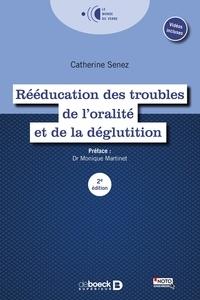 Catherine Senez - Rééducation des troubles de l'oralité et le la déglutition.
