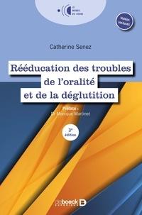 Catherine Senez-Saut - Rééducation des troubles de l'oralité et de la déglutition.