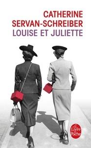 Catherine Servan-Schreiber - Louise et Juliette.