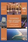 Catherine Sicart et Jean-Michel Hoerner - Tourisme - Une affaire de classe.