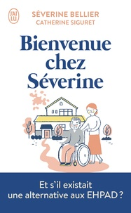 Catherine Siguret et Séverine Bellier - Bienvenue chez Séverine.