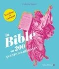 Catherine Siguret - La Bible en 200 questions-réponses.
