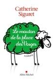 Catherine Siguret - Le mouton de la place des Vosges.