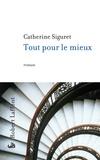 Catherine Siguret - Tout pour le mieux.