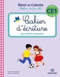 Catherine Simard - Cahier d'écriture CE1 Cycle 2 Rémi et Colette.
