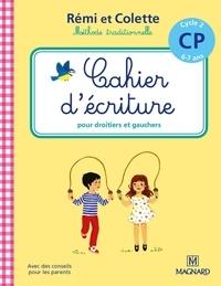 Catherine Simard - Cahier d'écriture CP Cycle 2 Rémi et Colette.