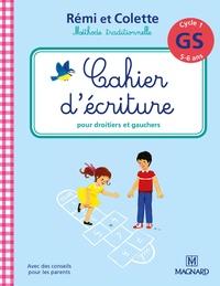 Catherine Simard - Cahier d'écriture Cycle 1 GS Rémi et Colette.