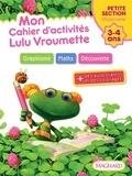 Catherine Simard - Mon cahier d'activités Lulu Vroumette - Petite Section, 3-4 ans.