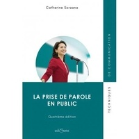 Catherine Sorzana - La prise de parole en public.