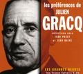 Catherine Soullard - Les préférences de Julien Gracq. 2 CD audio