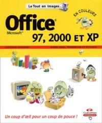 Catherine Szaibrum - Office 97, 2000 et XP - Word, Excel, PowerPoint et Outlook.