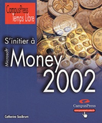 Catherine Szaibrum - S'initier à Money 2002.
