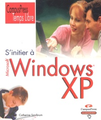 Catherine Szaibrum - S'initier à Windows XP.
