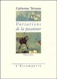 Catherine Ternaux - .