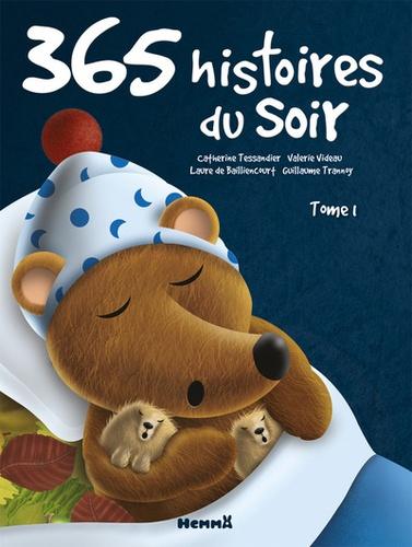 Catherine Tessandier et Valérie Videau - 365 Histoires du soir.
