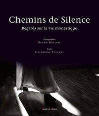 Chemins de Silence - Regards sur la vie monastique.pdf