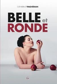 Catherine Tinghérian - Belle et ronde.
