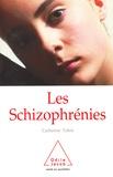 Catherine Tobin - Les schizophrénies.