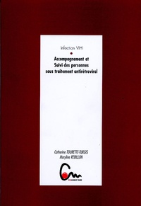 Catherine Tourette-Turgis et Maryline Rébillon - Accompagnement et Suivi des personnes sous traitement antirétroviral - Infection VIH.